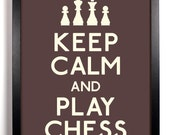 Keep Calm and Play Chess (Chess Pieces) 5 x 7 Print Buy 2 Get 1 FREE Keep Calm Art Keep Calm Posters