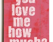 Wooden Art Sign Planked You Love Me How Much?  planked wooden art sign wall decor
