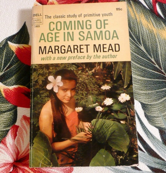 coming of age in samoa thesis The first 12 these is the aforementioned 'coming of age in samoa' by  a thesis  presented in partial fulfilment of the requirements for the.