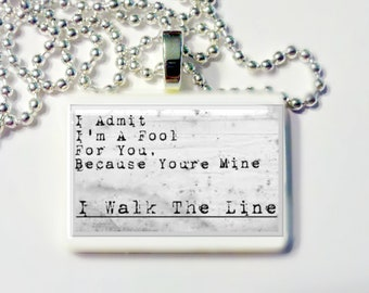 I Walk The Line Johnny Cash Lyric  Pendant