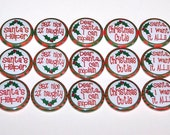 "Dear Santa Holiday Fun Phrases 1 Inch Pin Back Buttons 1"" Pins Red Green"