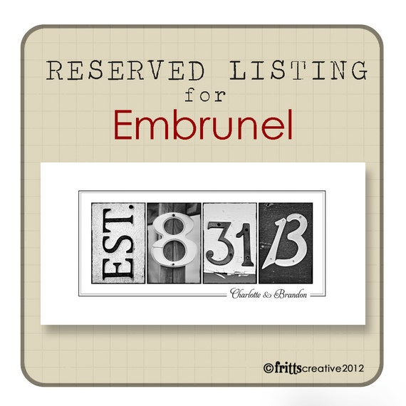10x20 Est Date Print Alphabet Photography  RESERVED for Embrunel