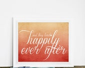 Wedding Typography Sign Happily Ever After Wedding Sign Art - Autumn Wedding Rust Orange Cream Ombre - hairbrainedschemes