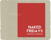 Funny Digital Art Print Naked Fridays Humorous Typography Poster Bright Tomato Red