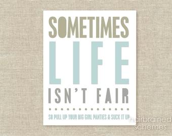 Funny Sarcastic Poster Print Life Isn't Fair Modern Typography Digital Art Print Neutrals Pastels