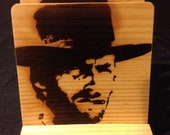 Clint Eastwood Coasters, Burned Image -If Desired Mix and Match 4 different designs       See Gomez Carvings Shop and add a note