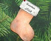 Christmas Ornament - Hand Stamped Personalized Ornament - Personalized Christmas Stocking - Metalwork with Name and Year Riveted