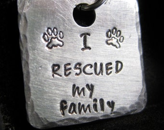Hand Stamped I Rescued My Family Pet ID Tag