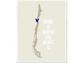 Chile Map Print, Home is where the Heart is, Wall Art, Modern Travel Poster, Travel quotes, Grey Blue, Choose Your Color, SALE buy 2 get 3