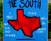"Wooden Signs, Southern Wood Signs, Hand Painted, Shabby Chic, Wood Art, Distressed Wood Sign Art: ""The South-Texas"" Wood Sign"