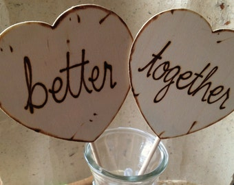 Wedding Engagement Photo Props Hearts - Better Together Such Great Wedding Decorations for your Pictures