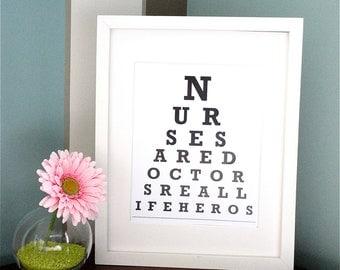 ETSY - Nurses are doctors real life heros  - Eye Chart Print