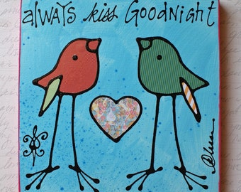 Always Kiss Goodnight