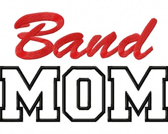 Band Mom Applique Machine Embroidery Design - 3 Sizes