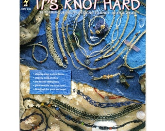 "Hemp Jewelry Book..."" It's Knot Hard"""