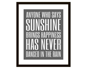 Dance in the Rain Print Poster, Inspirational quote wall art, home decor