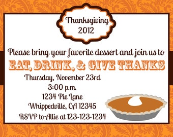 Thanksgiving Dinner Dessert Invitation Print Your Own 5x7 or 4x6