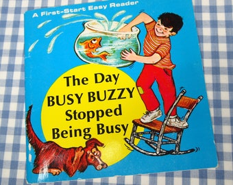 the day busy buzzy stopped being busy, vintage 1970 children's book