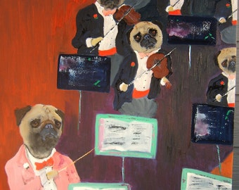 "Pug Art Print of an original oil painting / ""Maestro Puganini & the Pug String Orchestra"" / 8 x 10 / Dog Art"