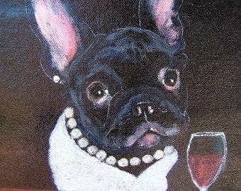 "French Bulldog Art Print of an original oil painting / ""Happy Hour"" / 8 x 10 /Dog art"