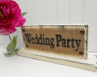 WEDDING PARTY table top sign sweetheart table reception decor BURLAP