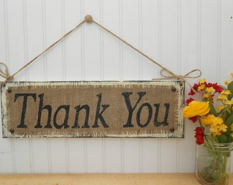 Appreciation Wedding Sign, Thank You, Hanging jute and burlap cottage charm