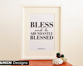 Printable Christian Poster. Proverbs 11:25. Bless and Blessedness. Bible Verse. 8x10.