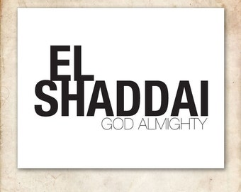El Shaddai. 8x10in. PDF. Printable Christian Typography Print Design.