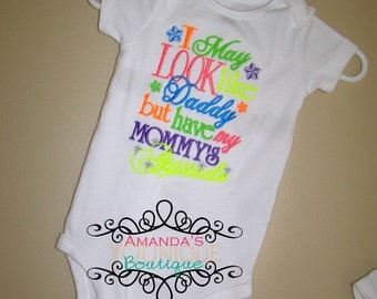 I May Look Like Daddy But I have My Mommy's Attitude, Custom Embroidered Shirt, Boys Shirt, Girls Shirt, Baby Shower, Gift, Mother's Day