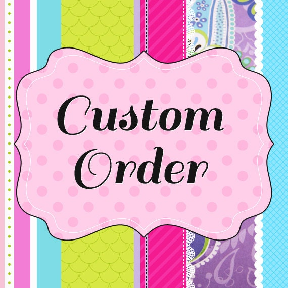 Custom Order for Mae