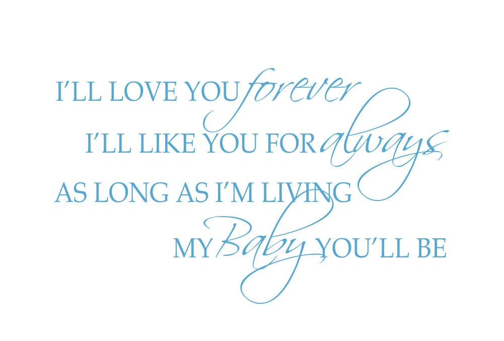 I'll Love You Forever Vinyl Wall Decal My Baby By Wallartsy