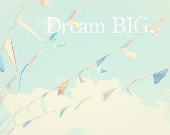 Dream Big Sky Clouds Circus Flags Pennants Hipster Nursery Decor Pastel Blue Retro Inspired Art,  Fine Art Print
