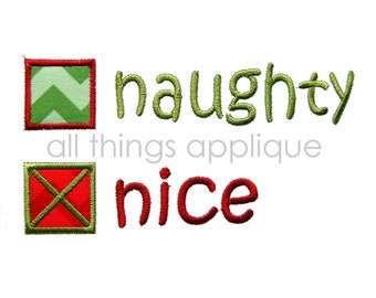 Naughty or Nice - Christmas Applique Designs -  2 Designs - 3 Sizes - INSTANT DOWNLOAD