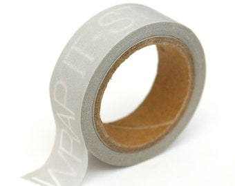 "Washi Tape - Grey ""Wrap it, Style it, Love it"" - 15mm x 10m - TP161"