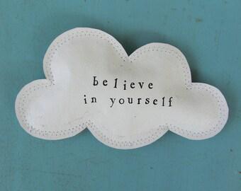 Cloud Art Believe in Yourself paper cloud wall hanging