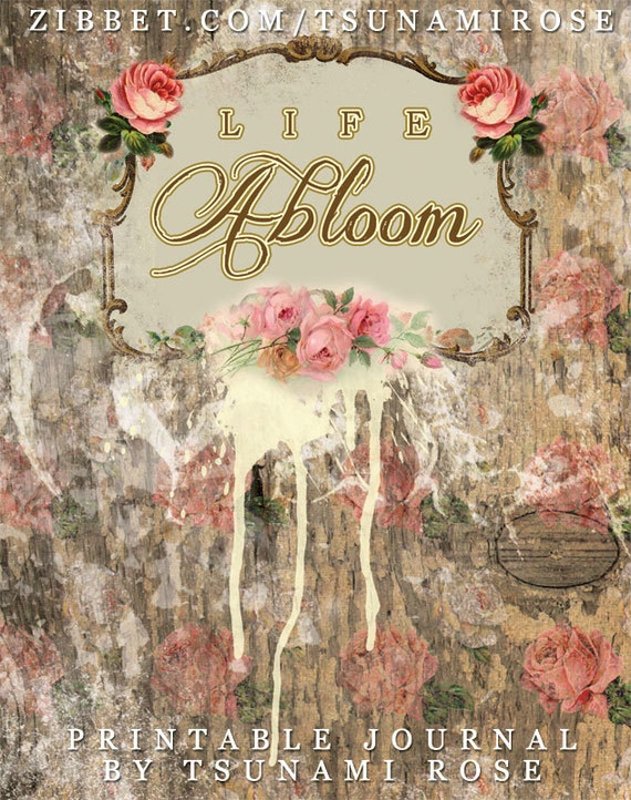 Life Abloom-  Printable Journal Kit- INSTANT DOWNLOAD