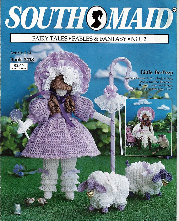 Little Bo -Peep Fairy Tales, Fables, and Fantasy No 2    Crochet Pattern South Maid Book 2418