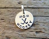 ADD ON Charm - Hockey Mom hand stamped pendant sports mom