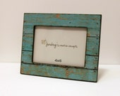 4x6 Wood Photo Frame Weathered Rustic Turquoise