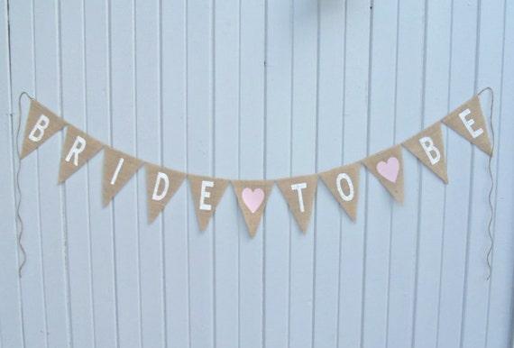 Bridal Wedding Shower Burlap Banner BRIDE TO BE / Photography Prop