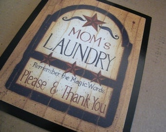 Retro Primitive Vintage Country MOM'S LAUNDRY  Sign  Magic Words Please Thank You Free Shipping