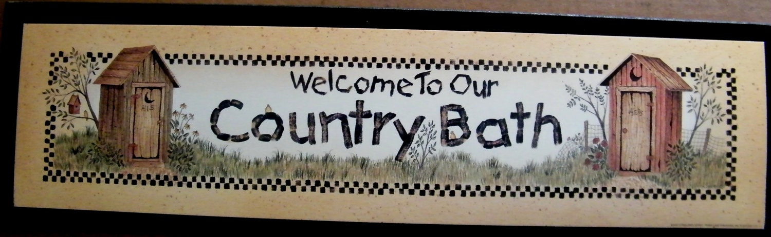 Outhouse Bathroom Sign Welcome Country Bath Retro Primitive