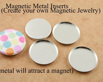 20 - DIY Magnetic Metal INSERTS - for use with MAGNET Back Buttons. Button Interchangeable Jewelry.