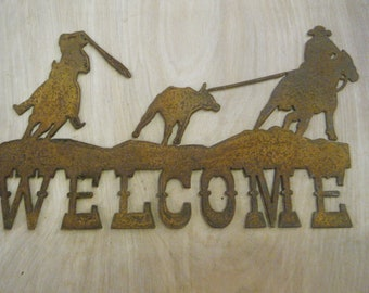 Rustic Metal Welcome with Team Roper Sign FREE SHIPPING