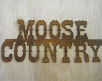 FREE SHIPPING Rusted Rustic Metal Moose Country Sign