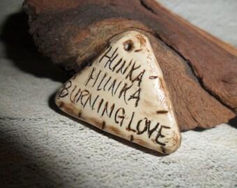 Elvis Inspired Hunka Hunka Burning Love Pendant