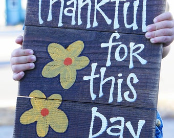 thankful for this day reclaimed wood sign