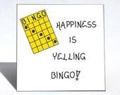 Bingo magnet - Quote, winning game, humor, happiness, Yellow playing card