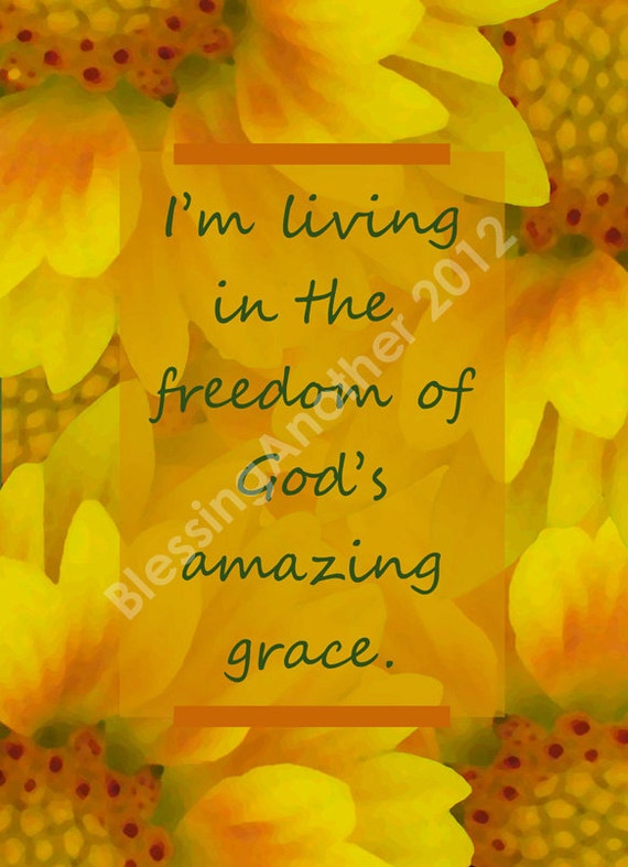 Scripture Art Photography Print Living in the Freedom of Grace God  Christian Home Decor 5 x 7