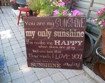 You are my Sunshine Sign 30x30 your choice of colors